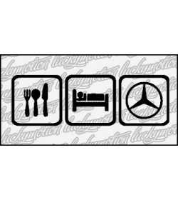 Eat Sleep Mercedes 16 cm