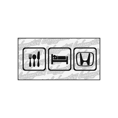 Eat Sleep Honda 16 cm