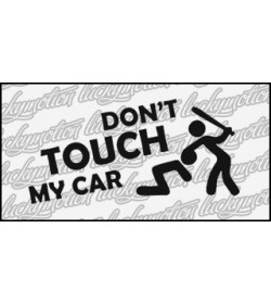 Dont Touch My Car Baseball 11 cm