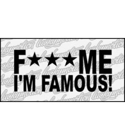 Fck Me Famous 12 cm