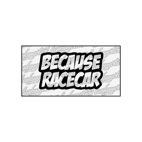 Because Race Car 10 cm