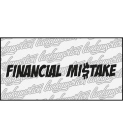 Financial Mistake 50 cm